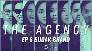Budak Brand | The Agency - Episode 6 thumbnail