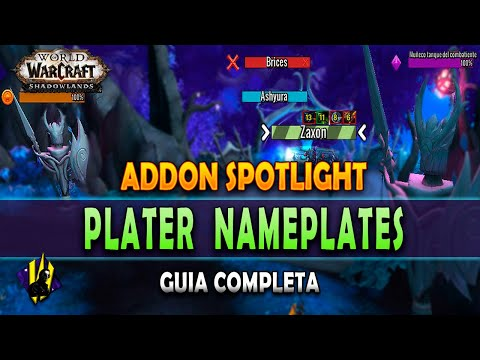 GUÍA ADDON - PLATER NAMEPLATES - WOW SHADOWLANDS