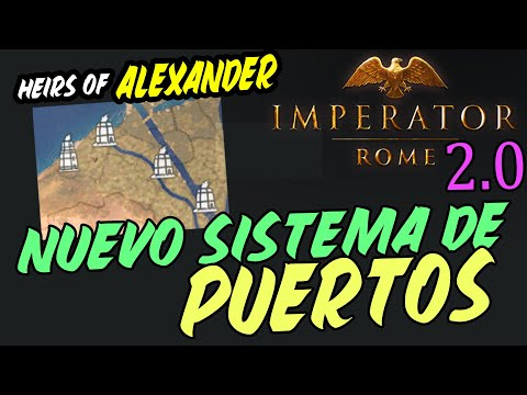 REWORK A LOS PUERTOS - NUEVOS EDIFICIOS Y CAMBIOS TECNOLÓGICOS! - Imperator Rome 2.0 |