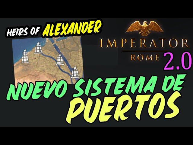 REWORK A LOS PUERTOS - NUEVOS EDIFICIOS Y CAMBIOS TECNOLÓGICOS! - Imperator Rome 2.0