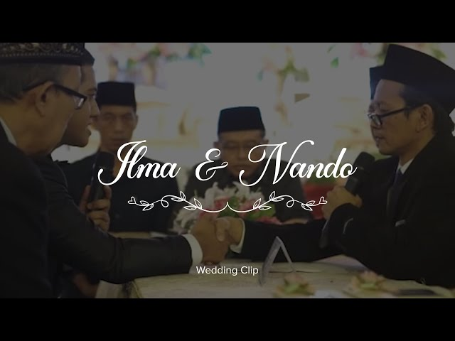 Wedding Clip - Ilma & Nando (Wedding)