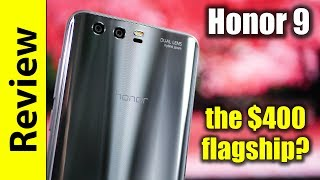 Honor 9 In-depth Review | the $400 flagship?