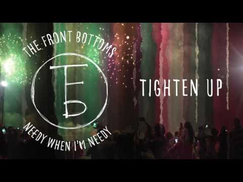The Front Bottoms: Tighten Up (Audio)