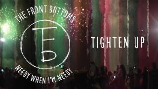 the front bottoms tighten up audio
