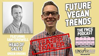 Future Plant Based trends - The FMCG Podcast *Teaser Trailer*