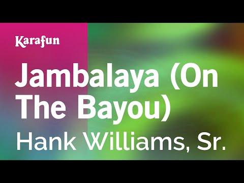 Karaoke Jambalaya (On The Bayou) - Hank Williams, Sr. *
