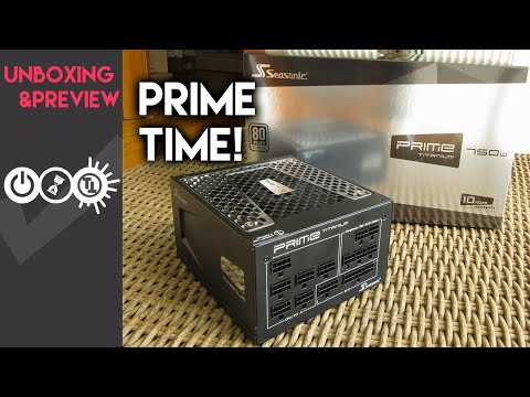 Seasonic Prime Titanium 750W Preview - Power Perfection
