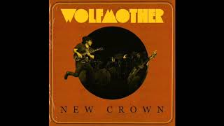Wolfmother - Ancient Ruins (Unreleased Track)