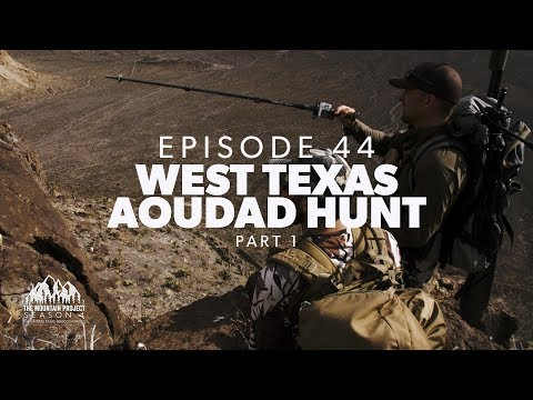 It's over 90 degrees and we're looking for sheep - Ep. 44 - West Texas Aoudad Hunt