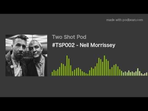 #TSP002 - Neil Morrissey
