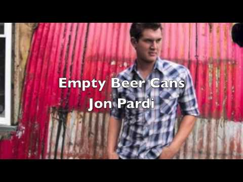 Empty Beer Cans by Jon Pardi