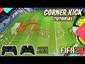 أغنية FIFA 20 CORNER KICK TUTORIAL - HOW TO SCORE GOALS FROM CORNER KICKS - TIPS & TRICKS