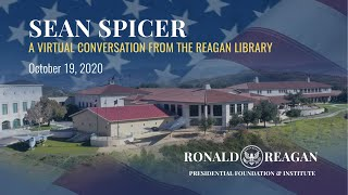 A VIRTUAL CONVERSATION WITH SEAN SPICER - 10/19/2020