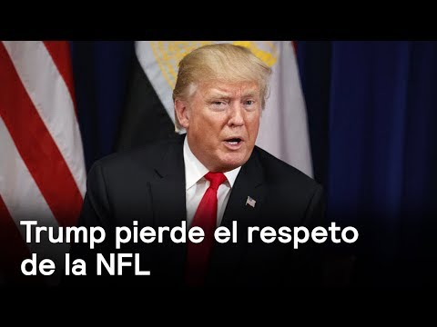 Trump pierde el respeto de la NFL - Foro Global