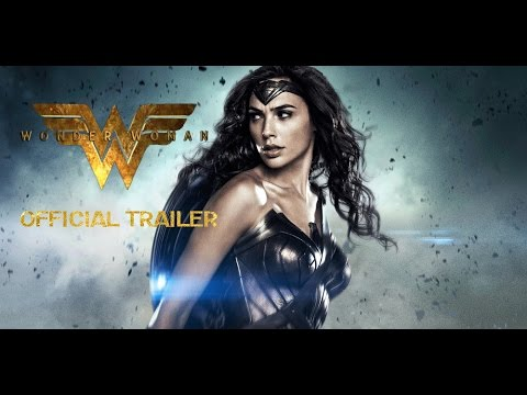 WONDER WOMAN Official Trailer (2/6/2017)