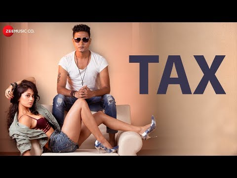 Tax - Official Music Video | Vikesh Singh | Altaaf Sayyed & Manny | Aslam Khan