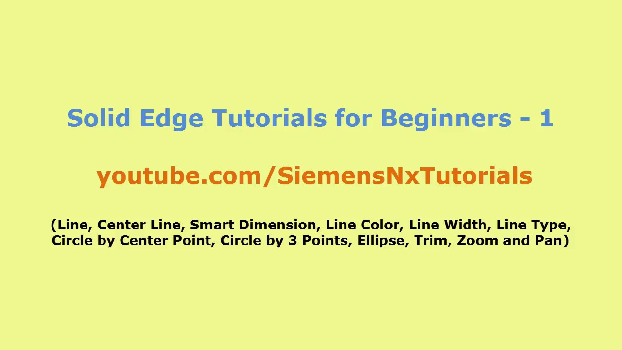 Solid edge getting started tutorial youtube.