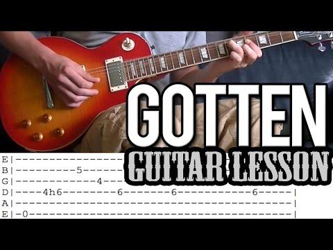Slash ft. Adam Levine - Gotten FULL Guitar Lesson (With Tab)