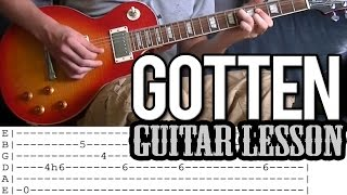 Slash ft. Adam Levine - Gotten FULL Guitar Lesson (With Tab)