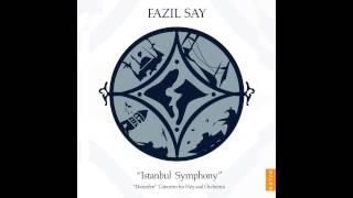 fazil say istanbul symphony
