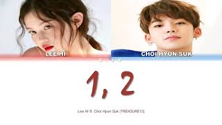 LEE HI (이 하 이) ft.  CHOI HYUN SUK (최 현 석)- 1, 2 (한 두 번) Lyrics [Color coded lyrics Han/Rom/Eng/가 사)