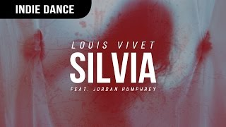 Louis Vivet ft. Jordan Humphrey - Silvia