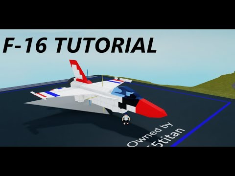 How To Build F 16 Fighter Jet Roblox Plane Crazy Youtube F 16 Thunderbird Tutorial Roblox Plane Crazy Youtube