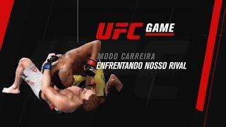 UFC GAME: Modo Carreira - Enfrentando nosso rival