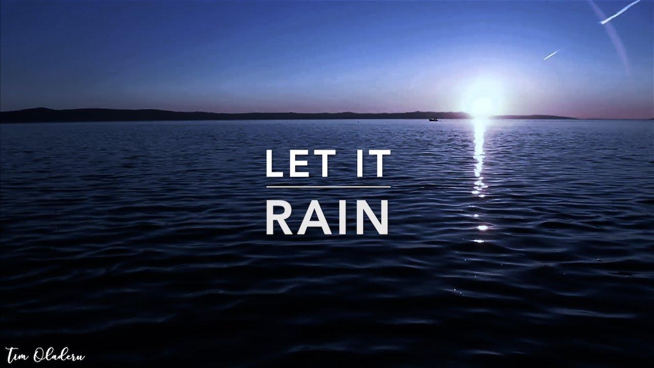 LET IT RAIN - Deep Prayer Instrumental | Spontaneous Worship Music | Holy Spirit | Alone With God