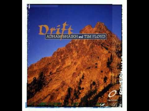 Adham Shaikh & Tim Floyd - Estuary