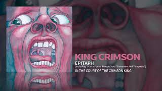 """King Crimson - Epitaph (Including """"March For No Reason"""" and """"Tomorrow And Tomorrow"""")"""