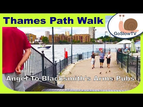 Thames Path | Walking | London | Angel Pub To Blacksmiths Arms  | Slow TV | Episode 7 | By GoSlowTV