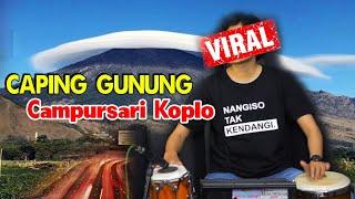 Caping Gunung Campursari Koplo • DiKoplo Ena Ena • Jaranan • Asolole Ah...