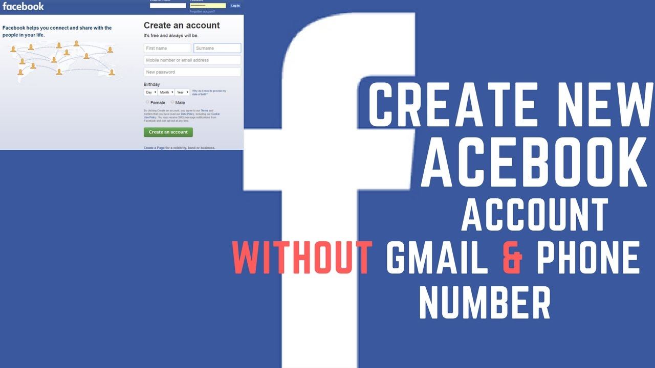 How To Create New Facebook Account Without Gmail Phone