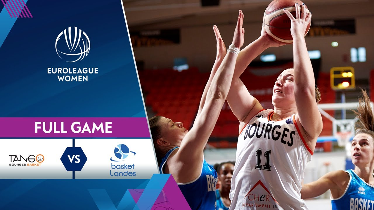 Bourges Basket v Basket Landes | Full Game - EuroLeague Women 2020