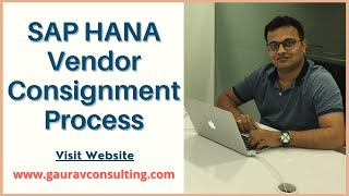 SAP S/4 HANA Vendor Consignment Process | Vikram Fotani | Gaurav Learning Solutions