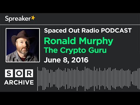 June 8/16 - The Crypto Guru Ronald Murphy