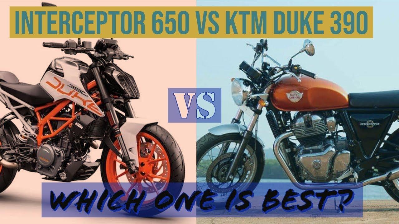 Comparison Of Re Interceptor 650 Vs Ktm Duke 390which One You