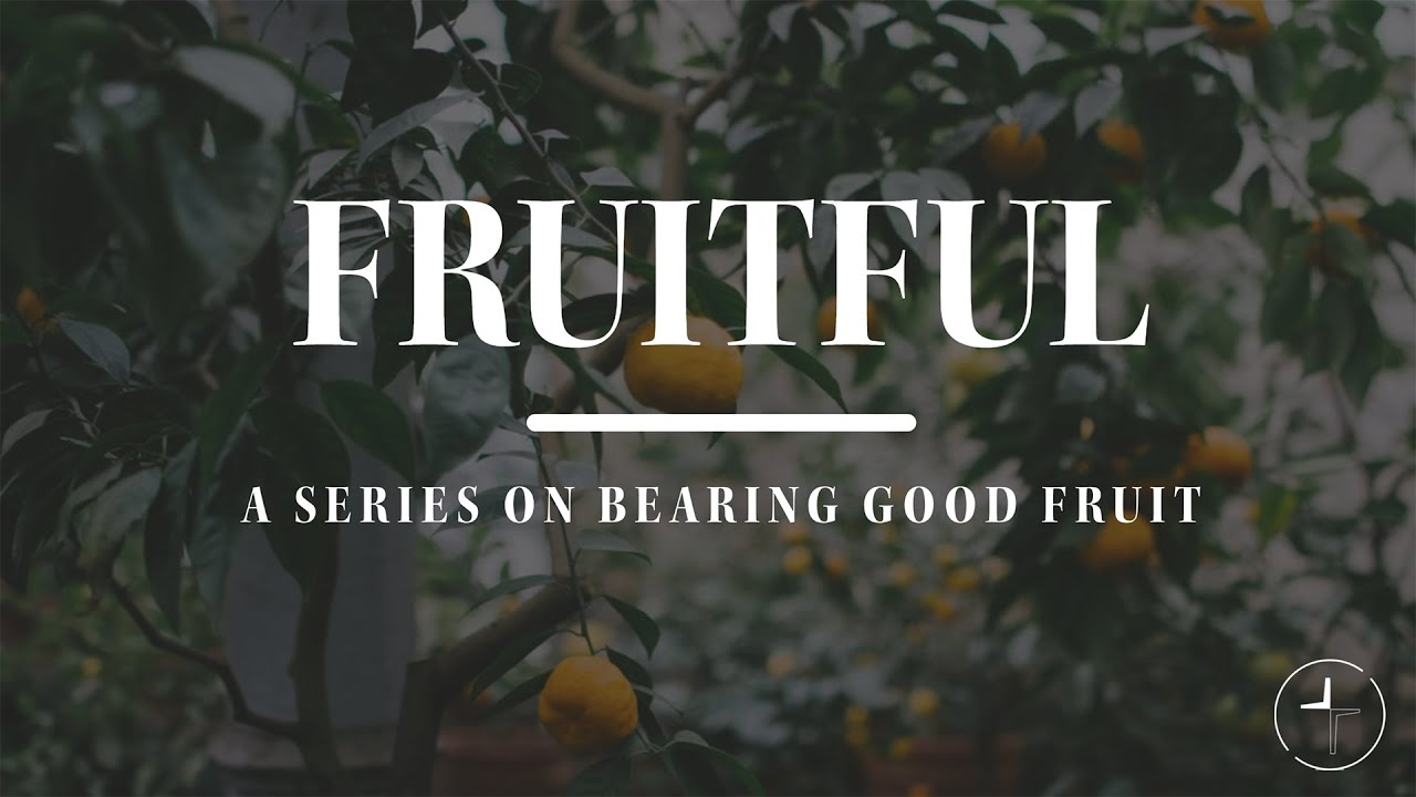 Fruitful: The Tree