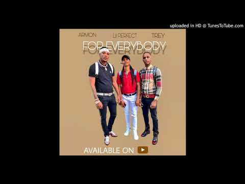 Armon And Trey - For Everybody ft Lil Perfect (Audio)