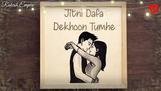 Jitni dafa ___ parmanu __ romantic (female version) whatsapp status