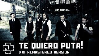Rammstein  - Te Quiero Puta! (XXI Remastered Version)