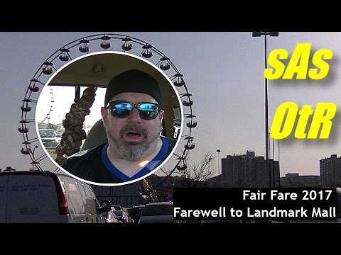 sAs OtR: Fair Fare 2017 (STUFF ON A STICK); Farewell Landmark Mall