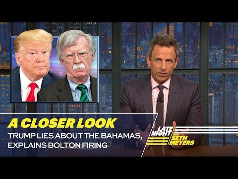 Trump Lies About the Bahamas, Explains Bolton Firing: A Closer Look