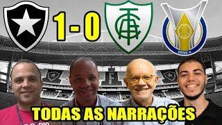 Todas as narrações - Botafogo 1 x 0 América-MG / Brasileirão 2018