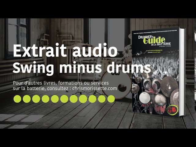 Extrait audio Swing minus drums - Drummer's Guide de la batterie