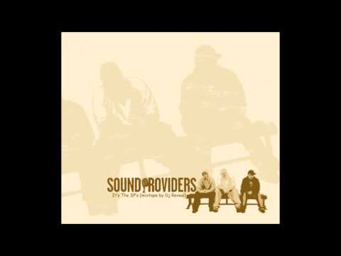 The Sound Providers - It's the SP's (mixtape by Dj Reveal)