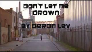 Video Doron Lev- Don't Let Me Drown download MP3, 3GP, MP4, WEBM, AVI, FLV Juli 2018