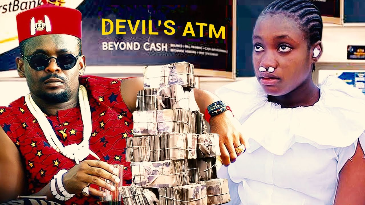 Download THE DEVIL'S ATM CARD Complete 5&6 - LATEST NIGERIAN NOLLYWOOD MOVIE