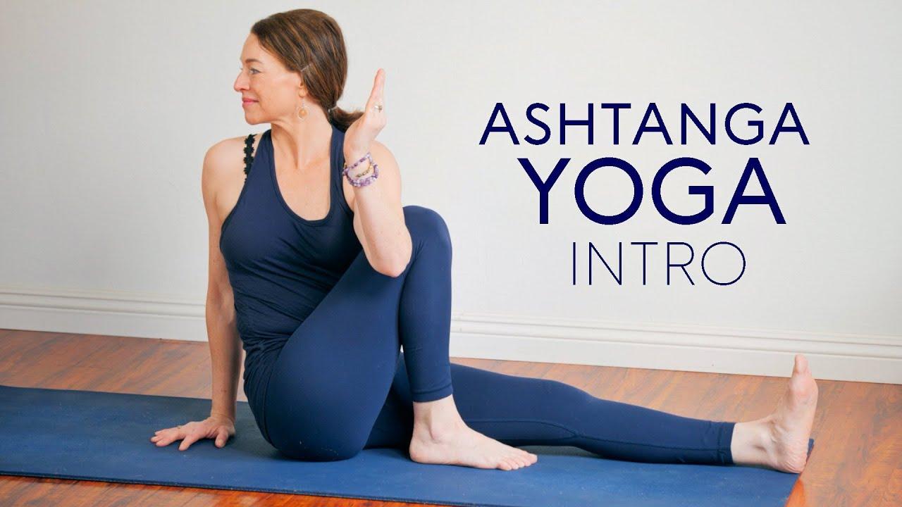 Ashtanga Intro (30-Min) Yoga Body Workout - YouTube